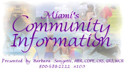 Miami's Community Information, Presented by Barbara Sangetti, ABR, CDPE, CRS, GRI, WCR